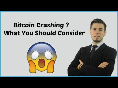 Bitcoin Crashing ? - What You Should Consider
