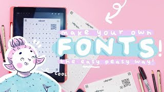 HOW TO MAKE YOUR OWN FONTS | The Easy Way!
