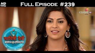 Savitri Devi College & Hospital - 14th April 2018 - सावित्री देवी कॉलेज & हॉस्पिटल - Full Episode