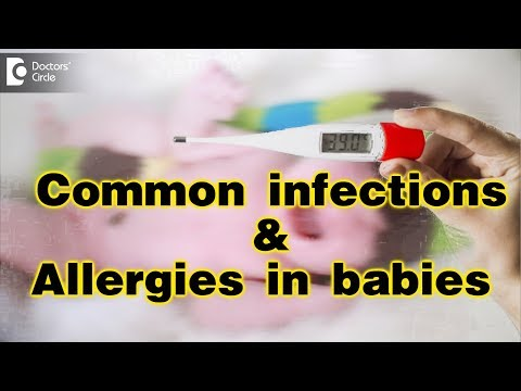 common-infections-and-allergies-in-babies-and-how-to-cure-them---dr.-jyothi-raghuram