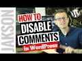 Disable Comments in WordPress - How To Turn Off Comments On Your WordPress Pages - Tutorial 2017