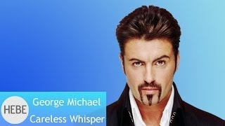 George Michael - Careless Whisper (Audio)