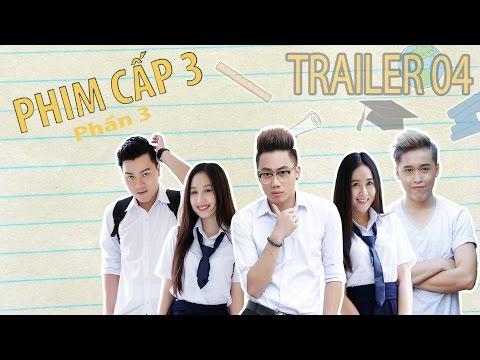 [Trailer] PHIM CẤP 3 - Phần 3 (2016) : Tập 4