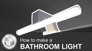 How to Make a Bathroom Light