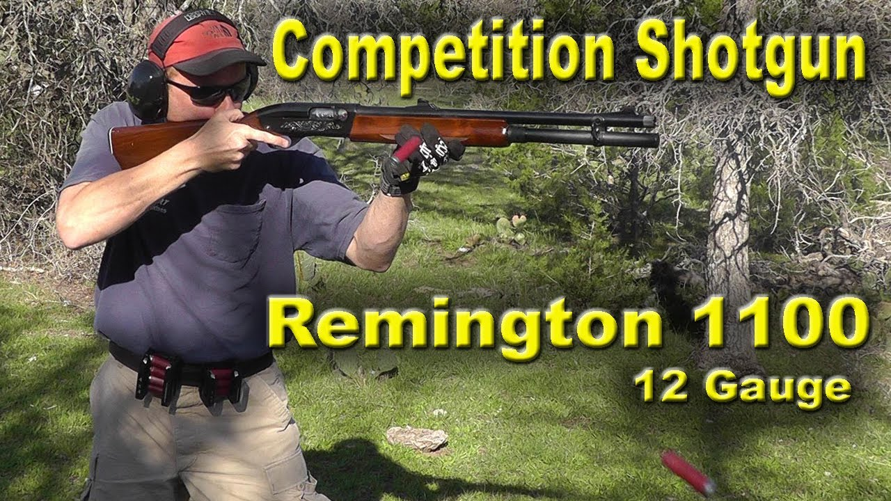 Remington 1100 12 gauge Shotgun for Competition Shooting & Hunting - REVIEW