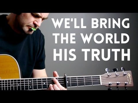 We'll Bring the World His Truth (Army of Helaman) - Mormon Guitar