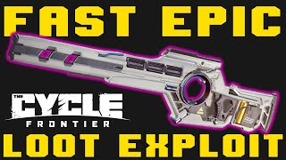 How to Get EṖIC LOOT SUPERFAST (Gamebraking Exploit) - The Cycle: Frontier