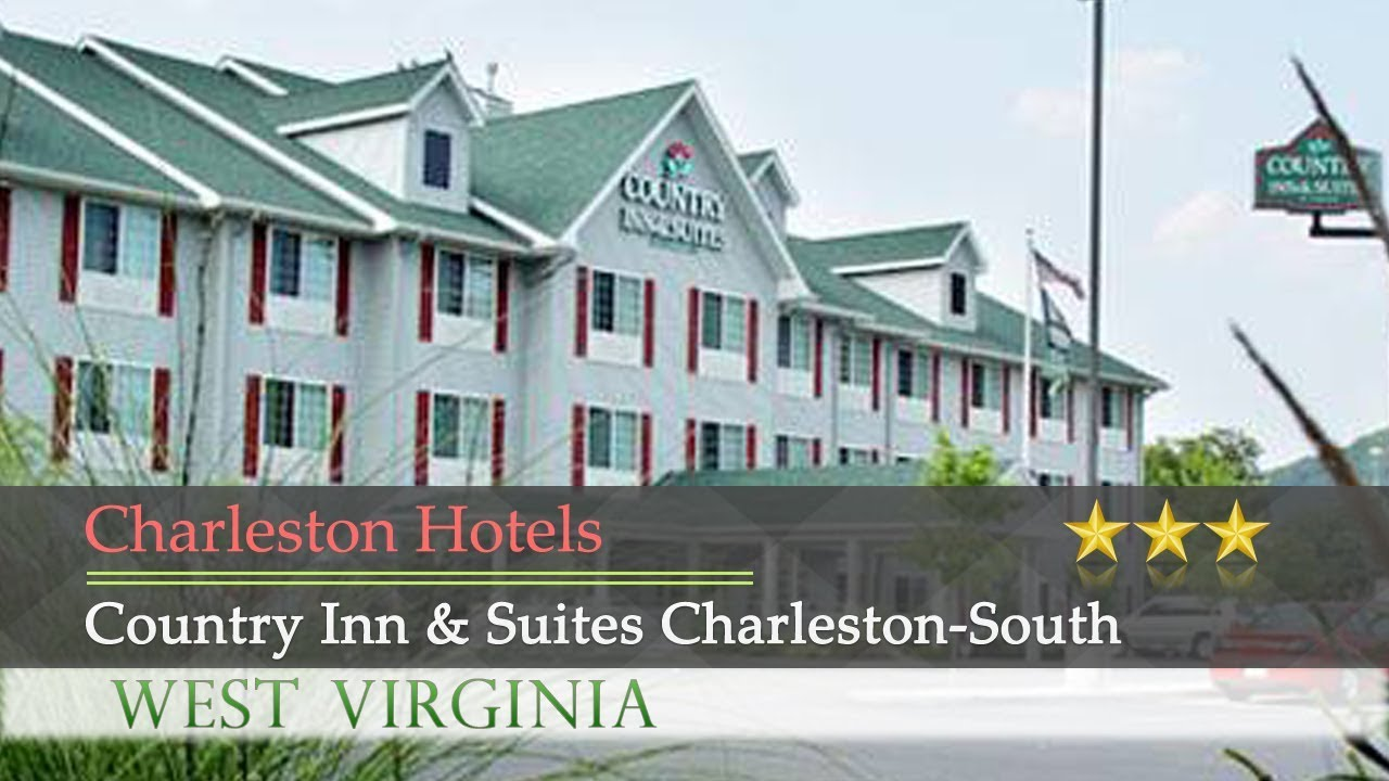 Country Inn Suites Charleston South Hotels West Virginia