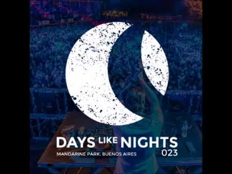 Eelke Kleijn - DAYS like NIGHTS 023 - Live From Mandarine Park, Buenos Aires, Argentina