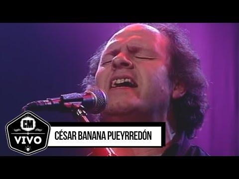 César Banana Pueyrredón (En vivo) - Show Completo - CM Vivo 2000