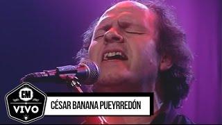 César Banana Pueyrredón (En vivo) - Show Completo - CM Viv...