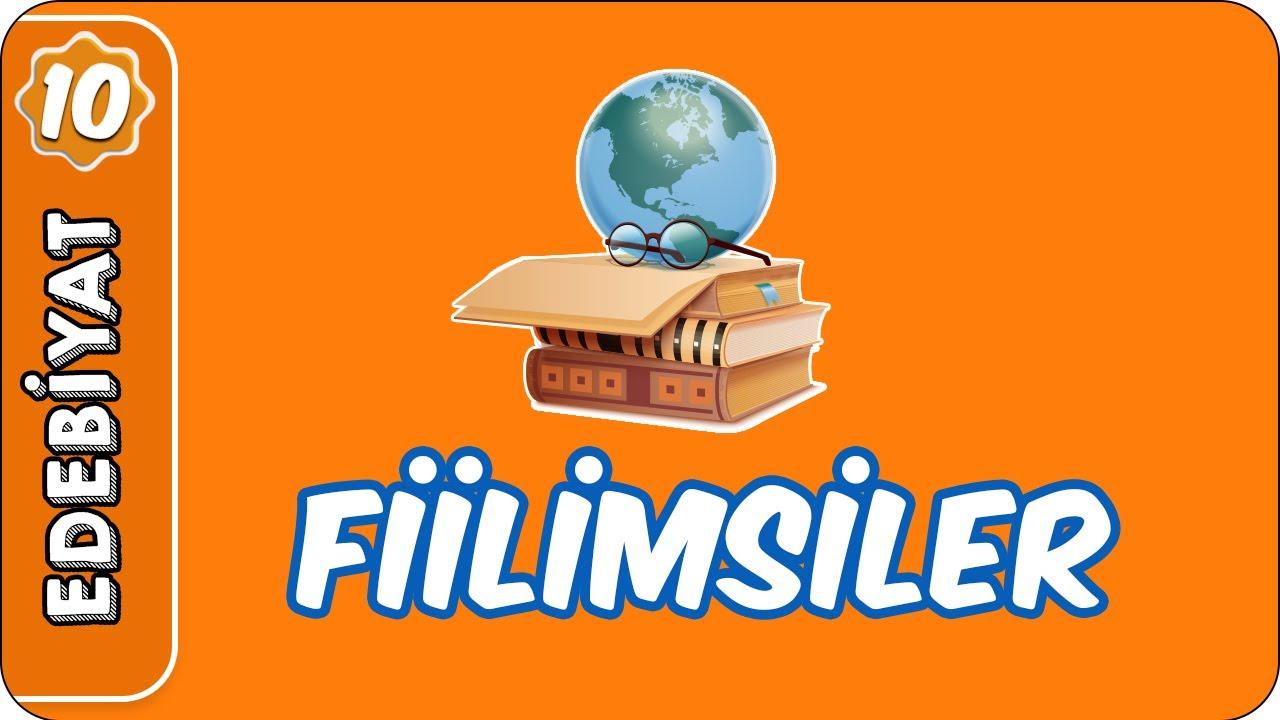 Fiilimsiler | 10. Sınıf Edebiyat
