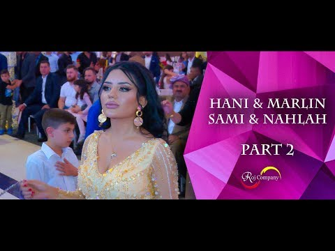 Hani & Marlin / Sami & Nahlah - Part 2 - Honar Kandali & Aras Rayes - By Roj Company