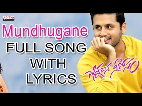 Chinnadana Neekosam Full Songs With Lyrics - Mundhugane Song - Nithin, Mishti Chakraborty
