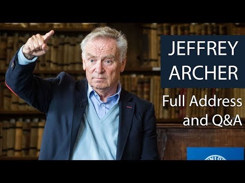 Jeffrey Archer | Full Address and Q&A | Oxford Union