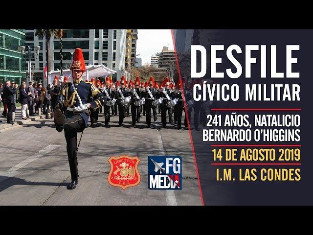 DESFILE CÍVICO MILITAR: 241° AÑOS NATALICIO BERNARDO O'HIGGINS, LAS CONDES