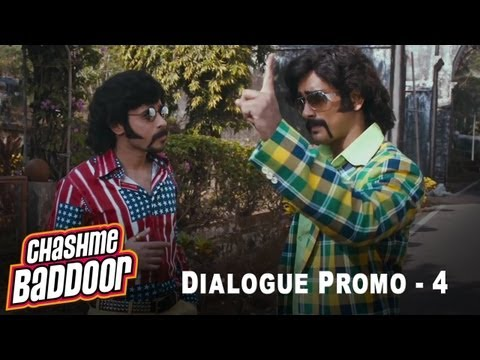 Change the girl   Dialogue Promo 4   Chashme Baddoor