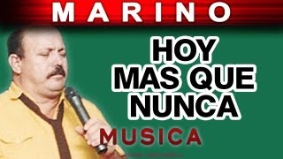 Marino - Hoy Mas Que Nunca (musica)