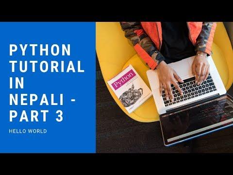 Python Tutorial in Nepali - Part 3 (Hello World) thumbnail