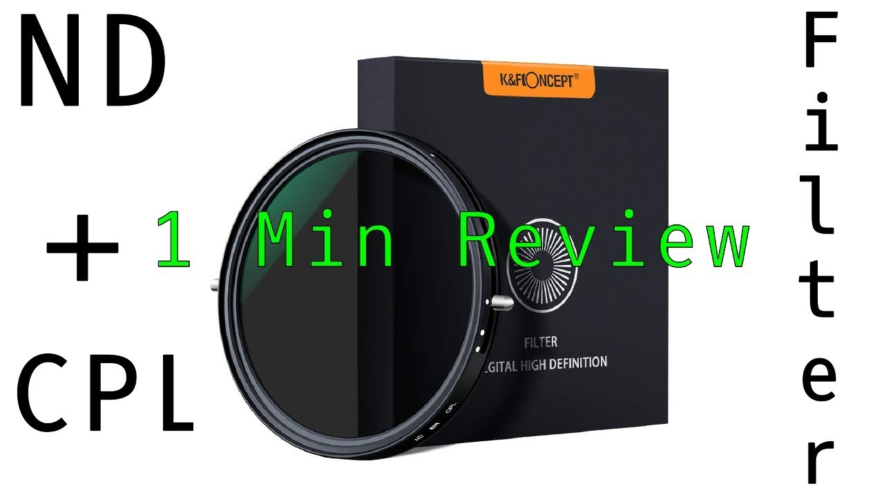 Best Variable Nd Filter 2020 1 Minute Review. The best ND filter? K&F Concept Variable ND+CPL