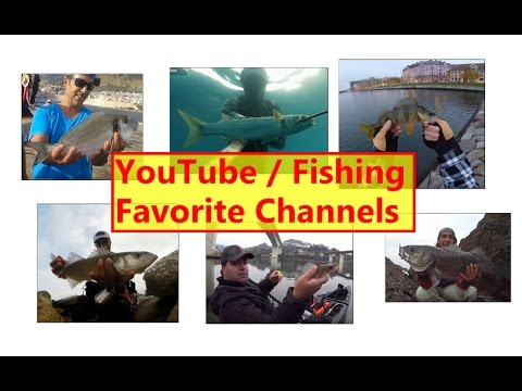 Youtube fishing channel favorites youtube for Fishing youtube channels