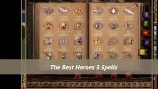 The Best Heroes 3 (HOMM) Spells.