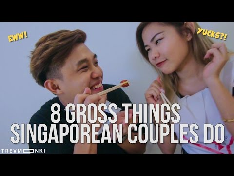8 Gross Things Singaporean Couples Do