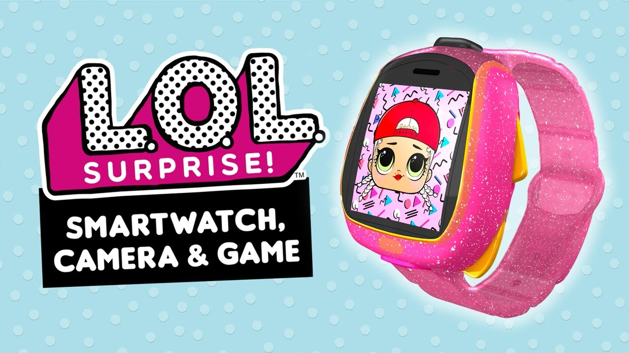 L.O.L Suprise Smartwatch, Camera, & Game | Avaliable for Purchase Now!