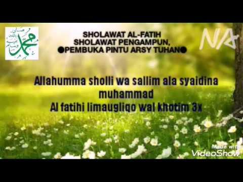 Sholawat Peng Un Dosa Sholawat Al Fatih Sholawat Pembuka Pintu Arsy Tuhan