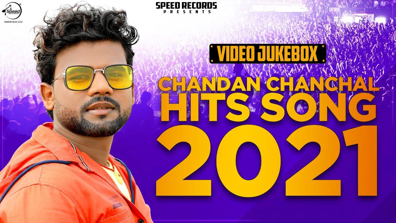 Chandan Chanchal | Hits Song 2021 | Video Jukebox | New Bhojpuri Song 2021 | Speed Records Bhojpuri