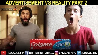 ADVERTISEMENT VS REALITY | ADS VS REALITY | PART 2