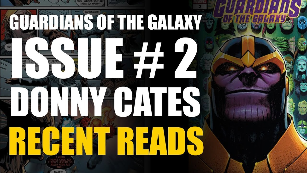 Guardians of the Galaxy 2 Donny Cates Recent Read