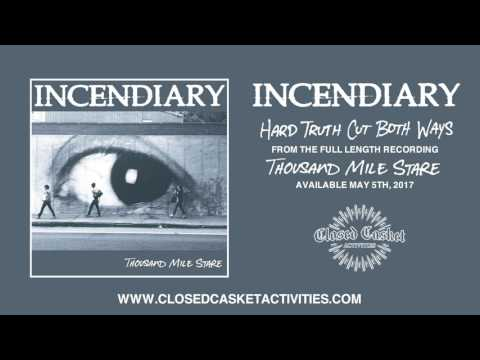 Incendiary - Hard Truths Cut Both Ways