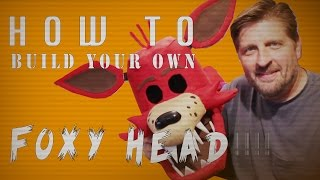 how to make your own foxy head fnaf