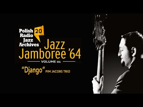 The Pim Jacobs Trio - Django