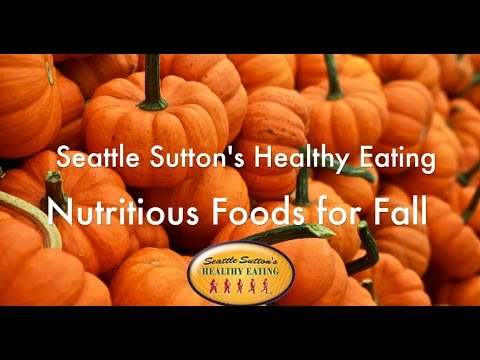 Nutritious Foods for Fall
