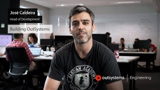 Building OutSystems: Episode 1 - Why OutSystems as a software engineer?