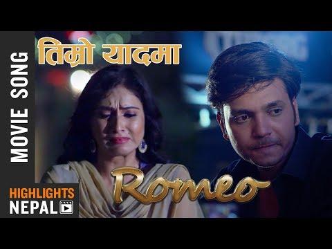 Timro Yaad Ma - New Nepali Movie ROMEO Song 2017/2074 | Hassan Raza, Nisha, Oshima