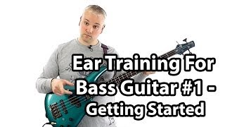 Ear Training for Bass Guitar (L#52)