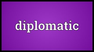 Diplomatic Meaning