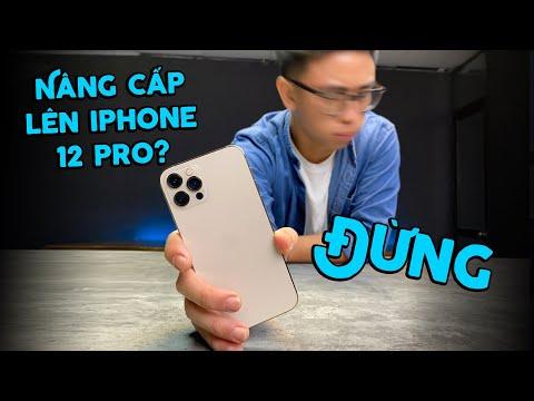 Đừng mua iPhone 12 Pro nếu..... (Đánh giá chi tiết iPhone 12 Pro)