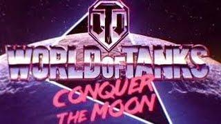 World of Tanks - La Zizanie Lunaire /Conquer the Moon !