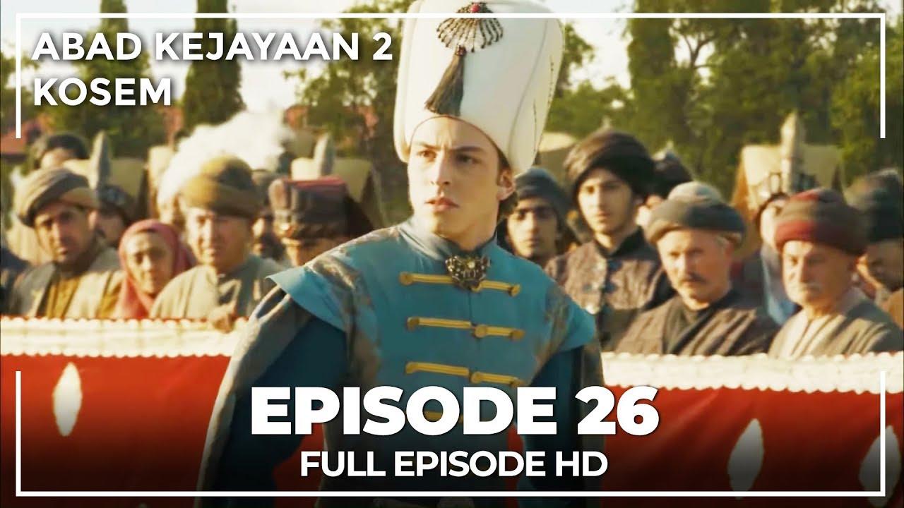 Download Abad Kejayaan 2: Kosem Episode 26 (Bahasa Indonesia)