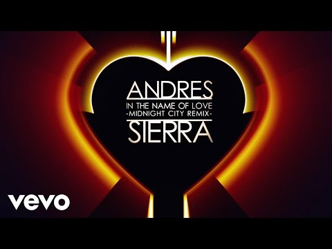 Andres Sierra - In The Name of Love (Midnight City Remix)