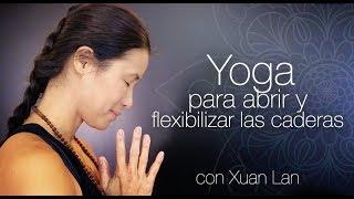 Yoga para abrir y flexibilizar las caderas