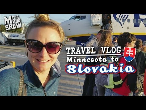 TRAVEL VLOG - From Minnesota to SLOVAKIA!