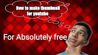 How To Make YouTube Thumbnails On Android With A Free App.