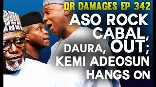Dr. Damages Show –episode 342, Aso Rock cabal, Daura, Out; Kemi Adeosun hangs on