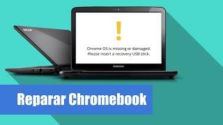 Como reparar el SO dañado de tu Chromebook super fácil y rápido