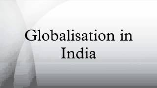 Globalisation in India